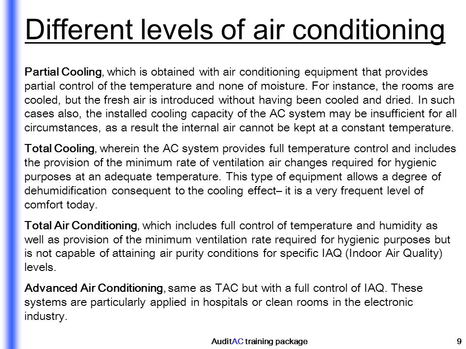 Different levels of air conditioning