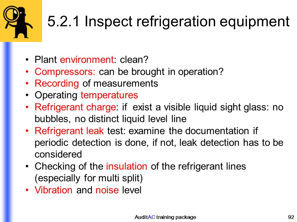 5.2.1 Inspect refrigeration equipment