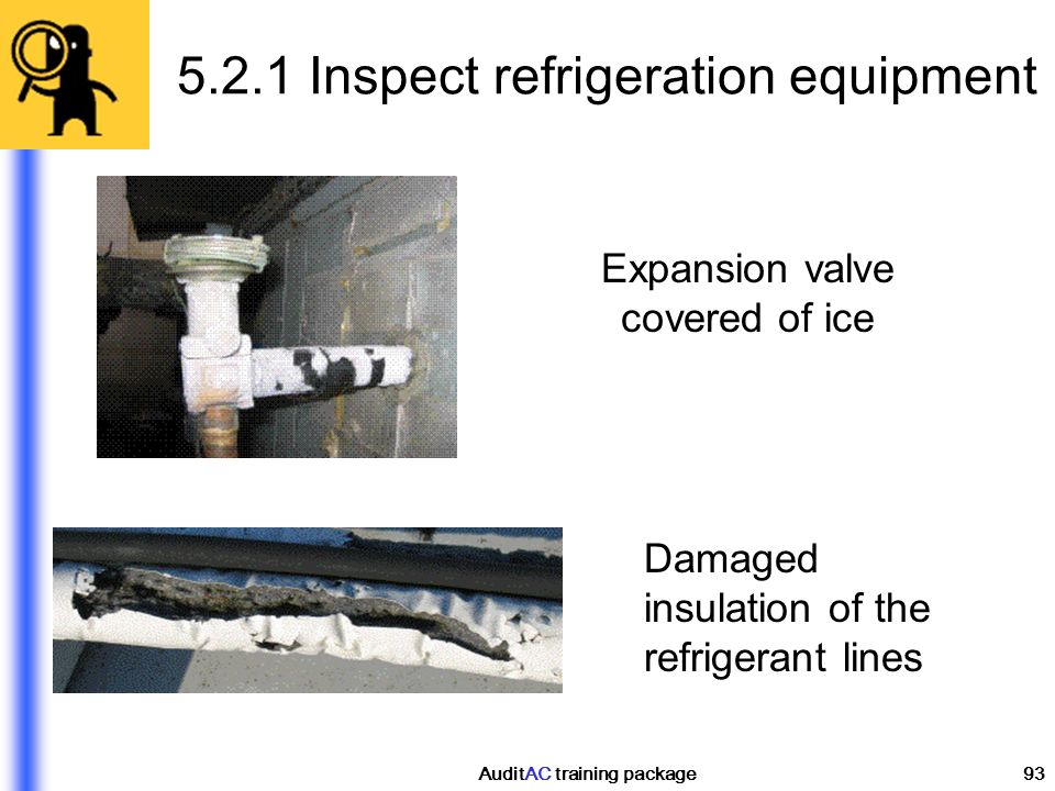 5.2.1 Inspect refrigeration equipment