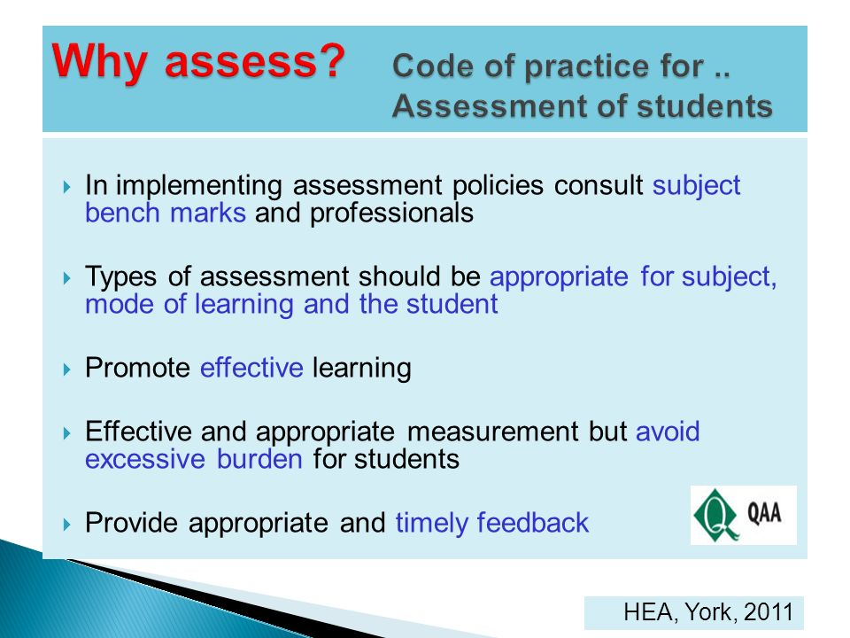 Why assess Code of practice for .. Assessment of students