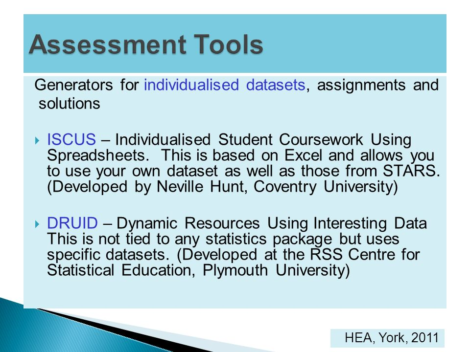 Assessment Tools Generators for individualised datasets, assignments and. solutions.