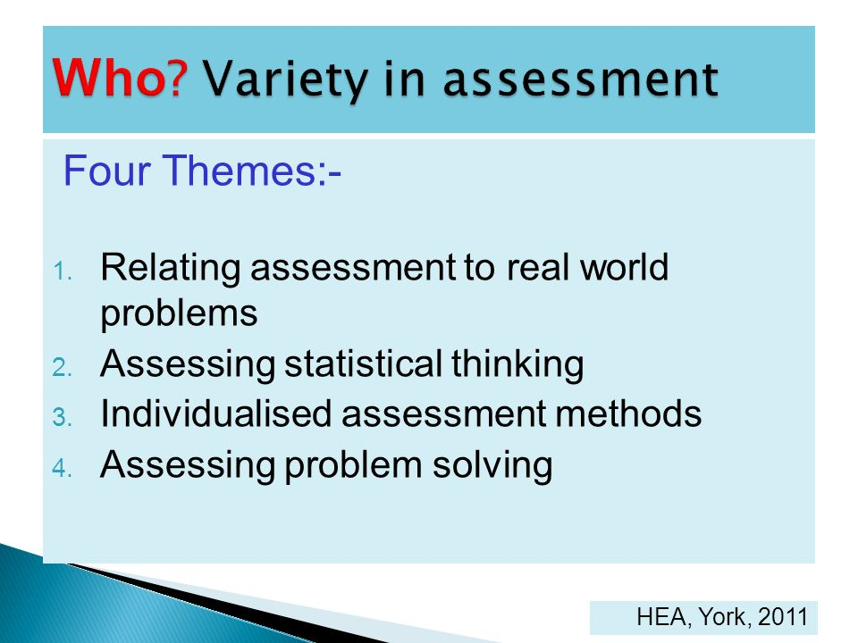 Who Variety in assessment