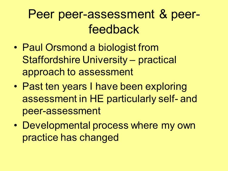 Peer peer-assessment & peer- feedback