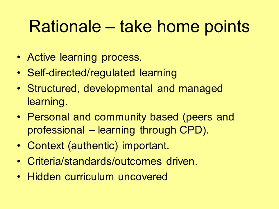 Rationale – take home points