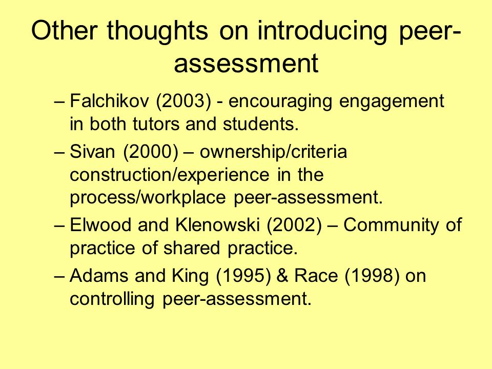 Other thoughts on introducing peer-assessment