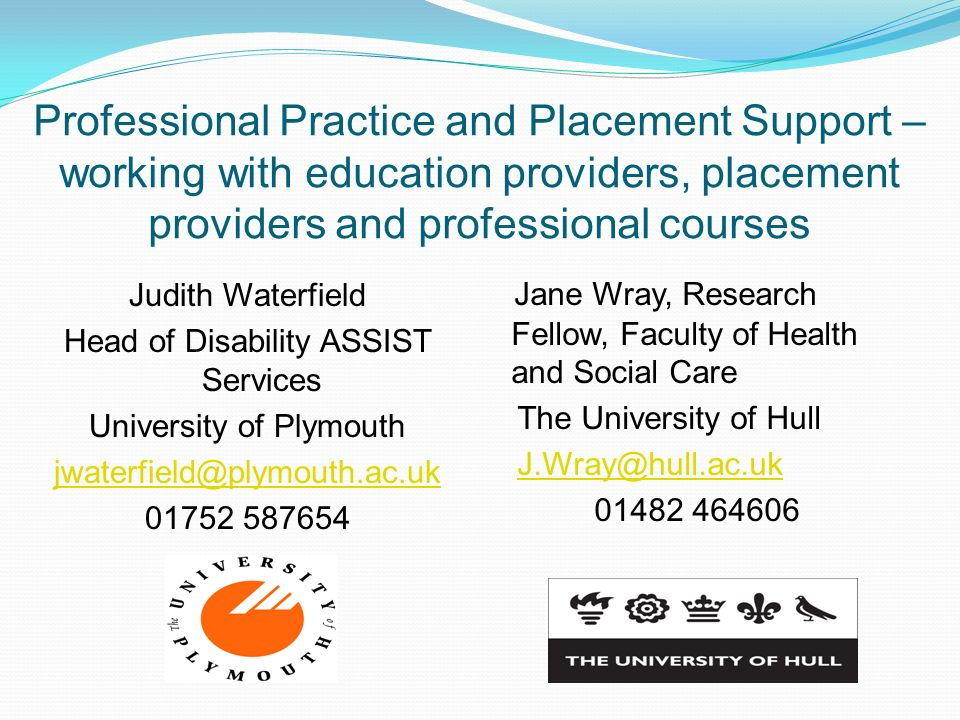 Professional Practice and Placement Support – working with education providers, placement providers and professional courses
