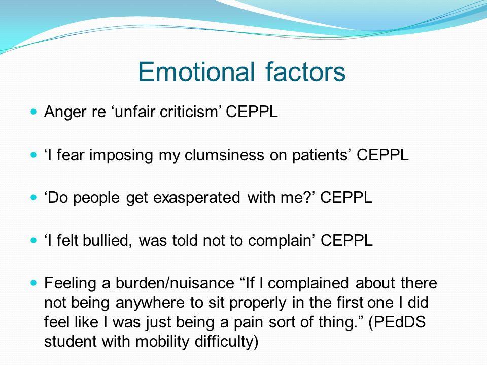 Emotional factors Anger re 'unfair criticism' CEPPL