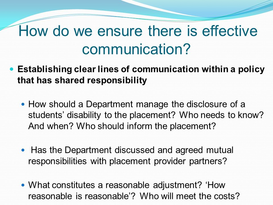 How do we ensure there is effective communication