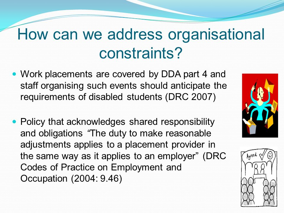 How can we address organisational constraints