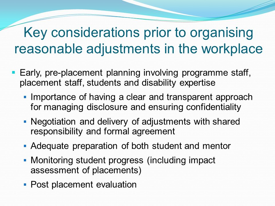 Key considerations prior to organising reasonable adjustments in the workplace