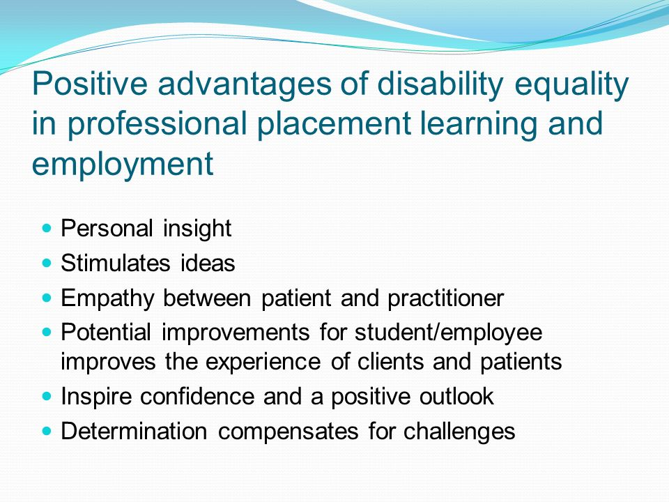 Positive advantages of disability equality in professional placement learning and employment