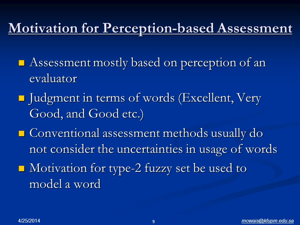Motivation for Perception-based Assessment