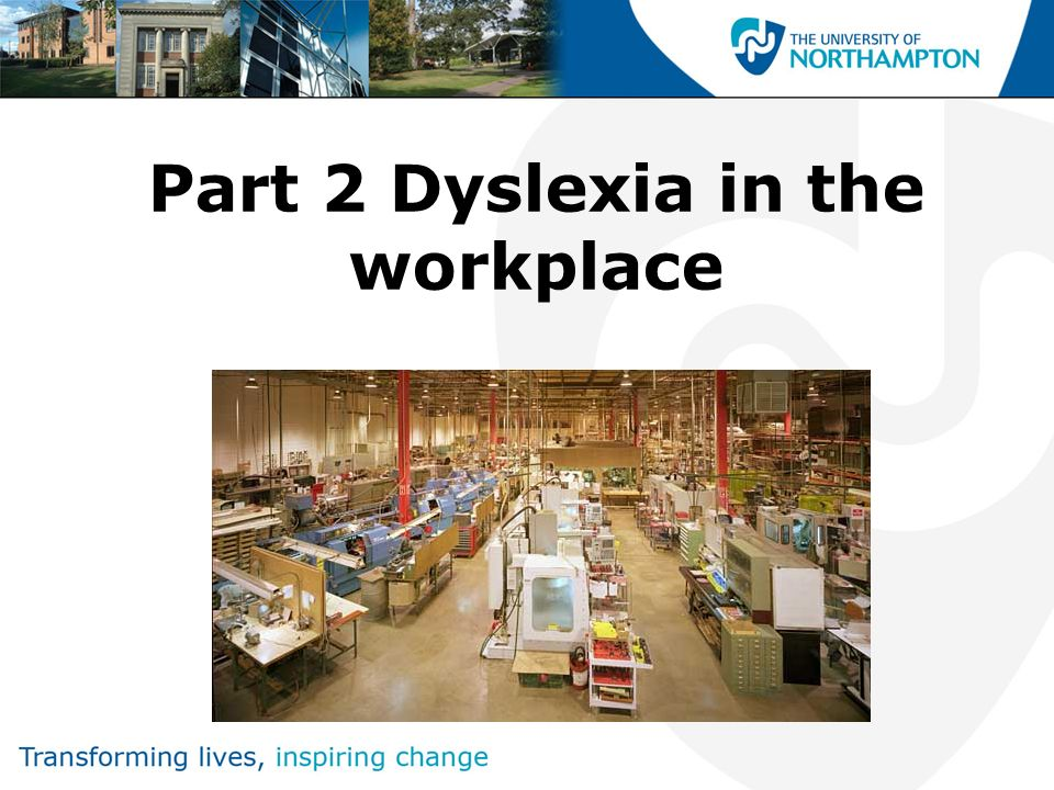 Part 2 Dyslexia in the workplace