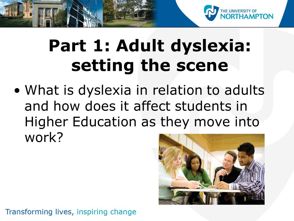 Part 1: Adult dyslexia: setting the scene