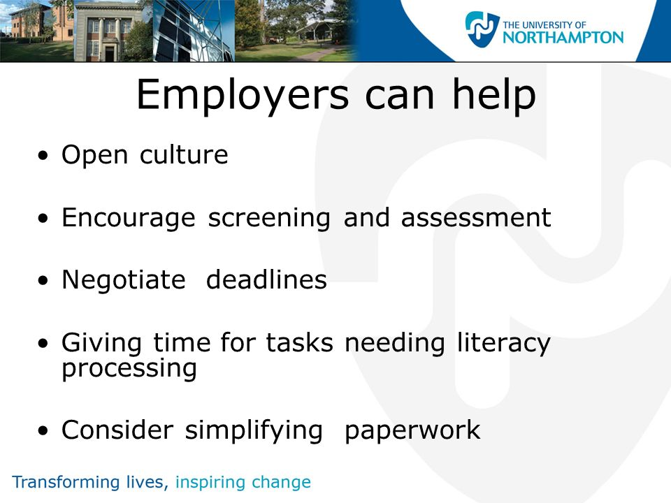 Employers can help Open culture Encourage screening and assessment