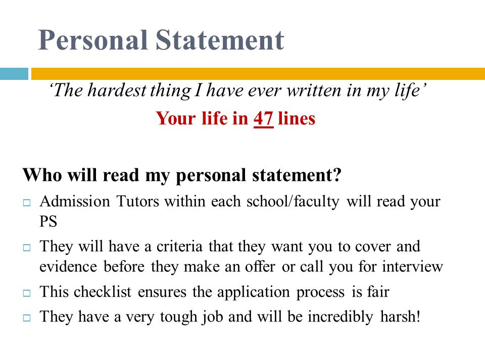 Personal Statement 'The hardest thing I have ever written in my life'