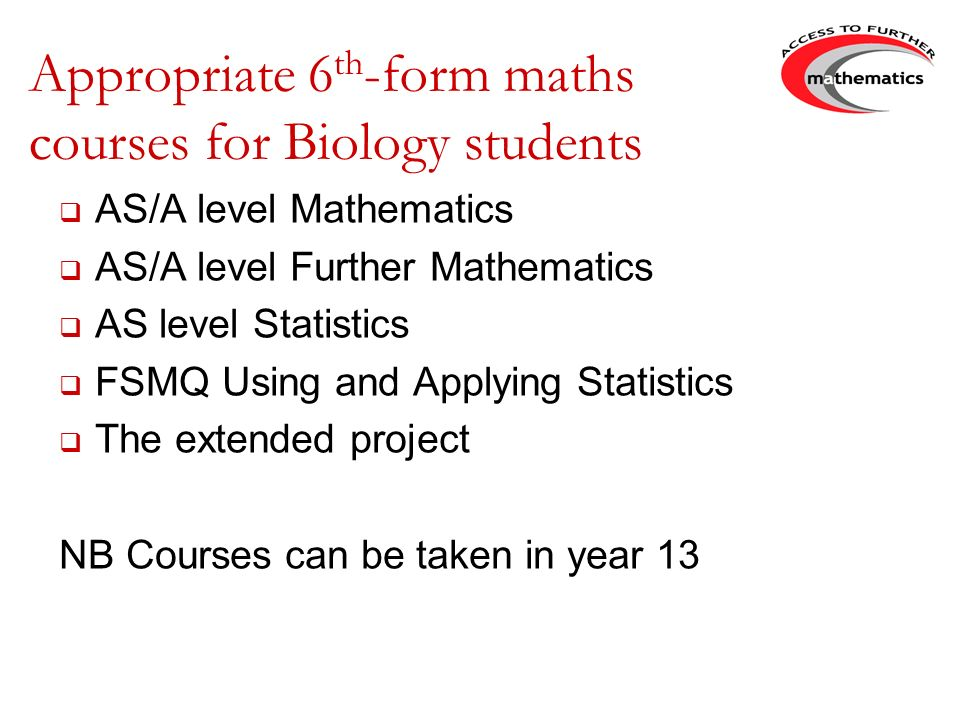 Appropriate 6th-form maths courses for Biology students