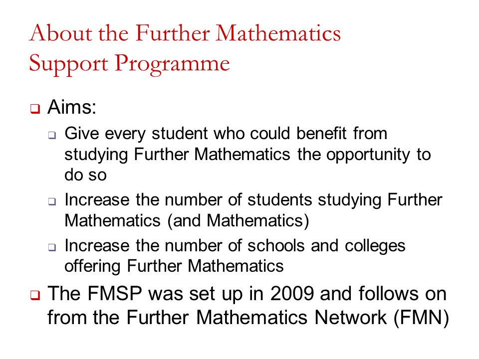 About the Further Mathematics Support Programme