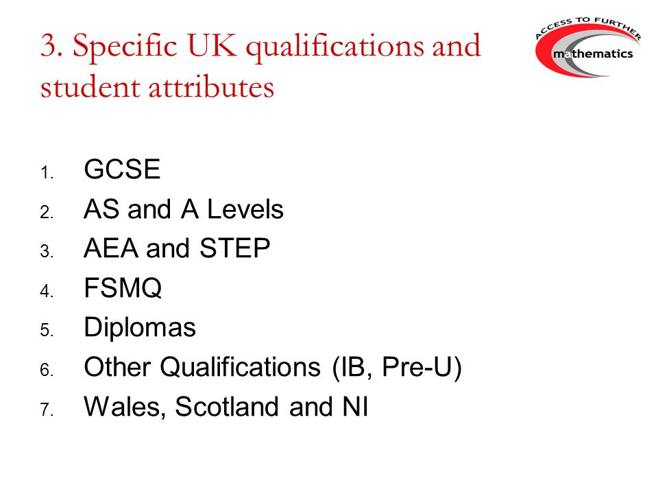 3. Specific UK qualifications and student attributes