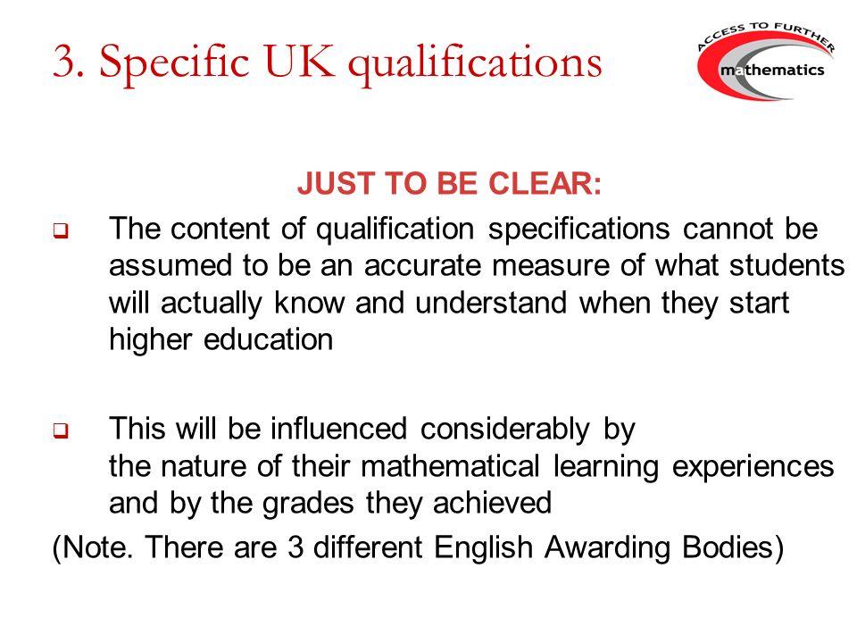 3. Specific UK qualifications