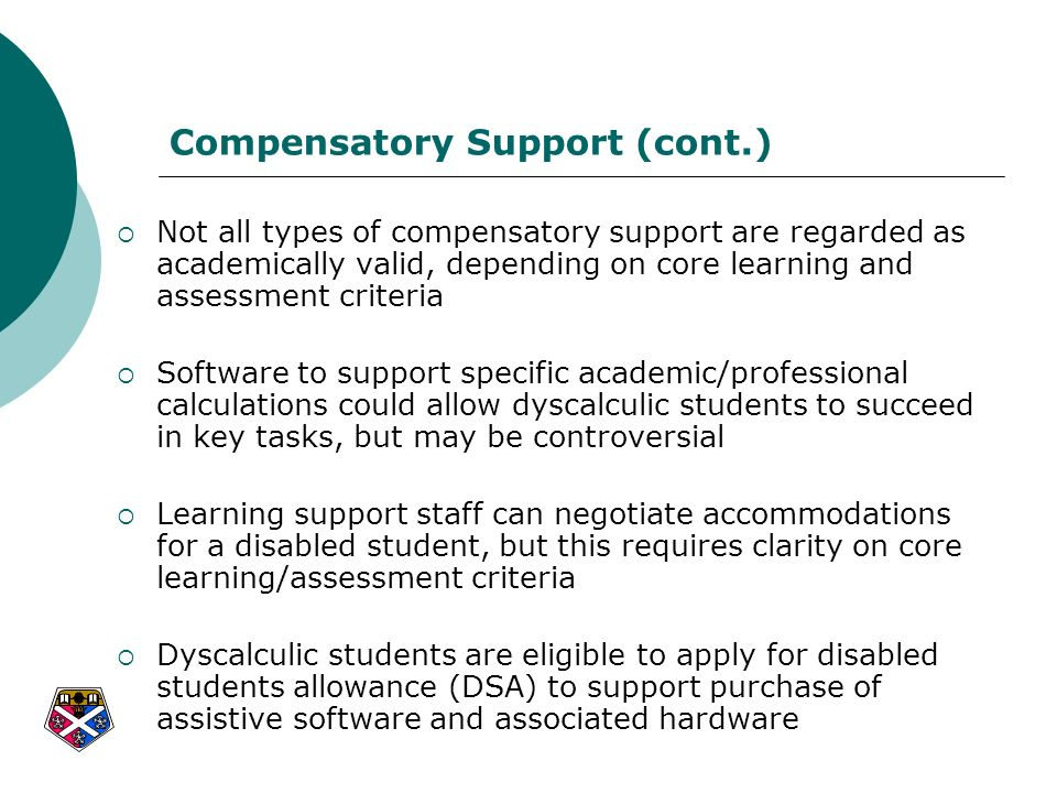 Compensatory Support (cont.)