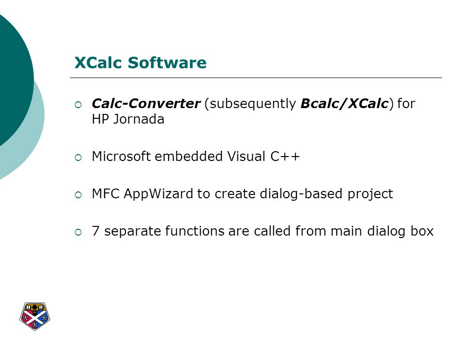 XCalc Software Calc-Converter (subsequently Bcalc/XCalc) for HP Jornada. Microsoft embedded Visual C++