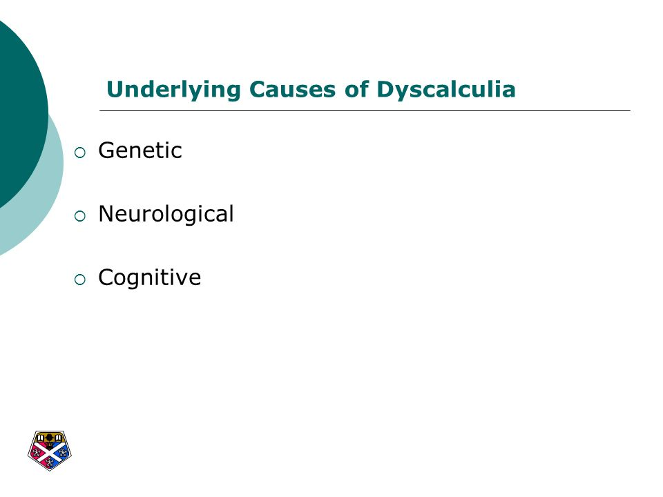 Underlying Causes of Dyscalculia