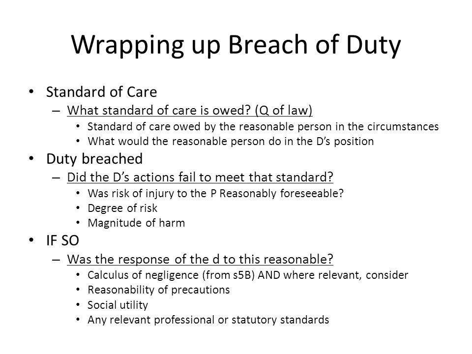 duty of care and breach A duty of care in respect of its employees in such workplace employer duty of   in breach of its common law duty of care, the employer may nevertheless be.