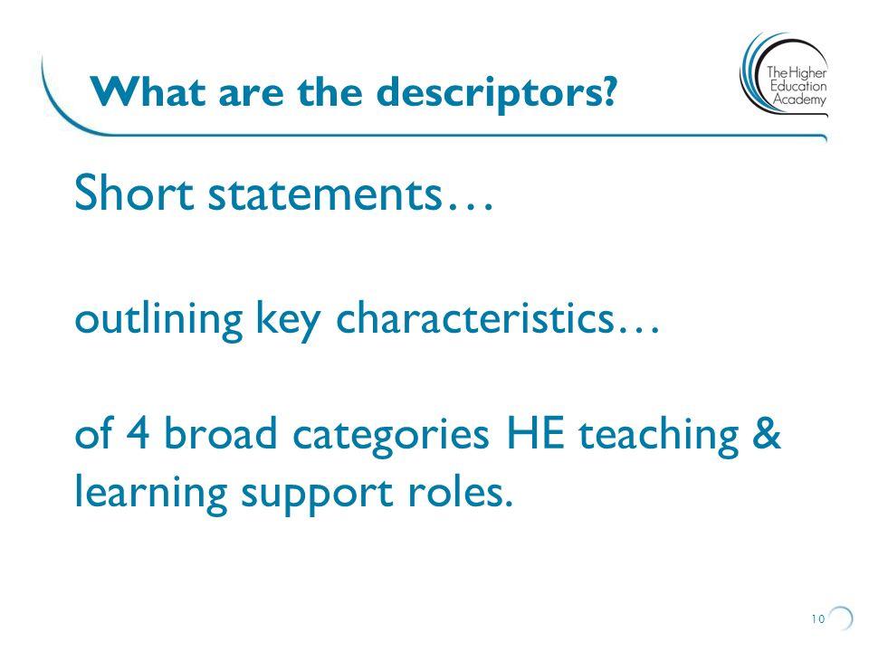 What are the descriptors