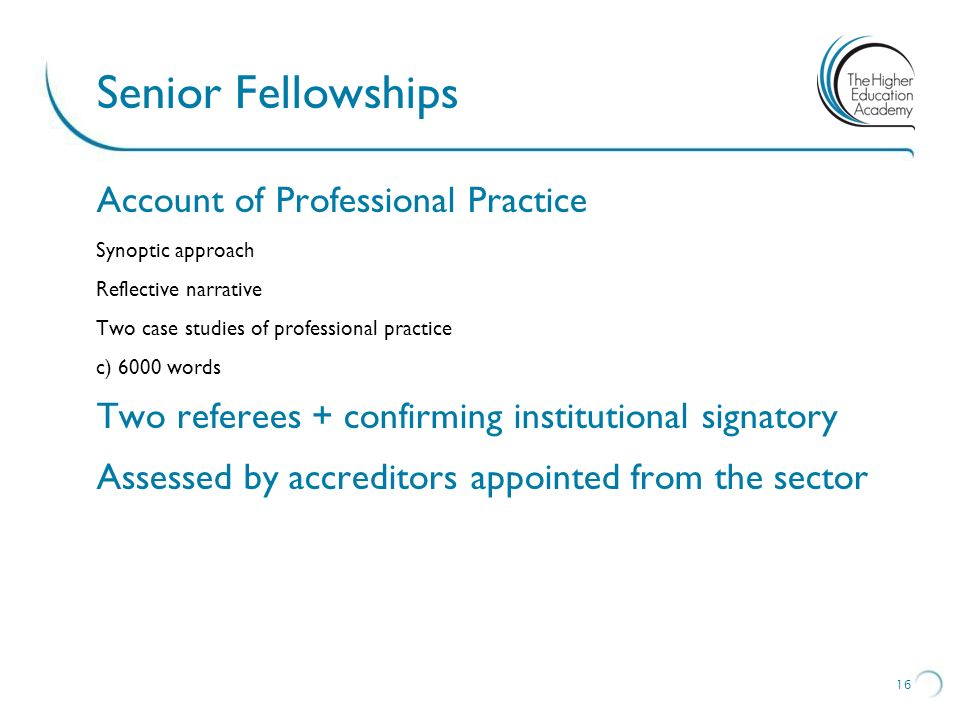 Senior Fellowships Account of Professional Practice