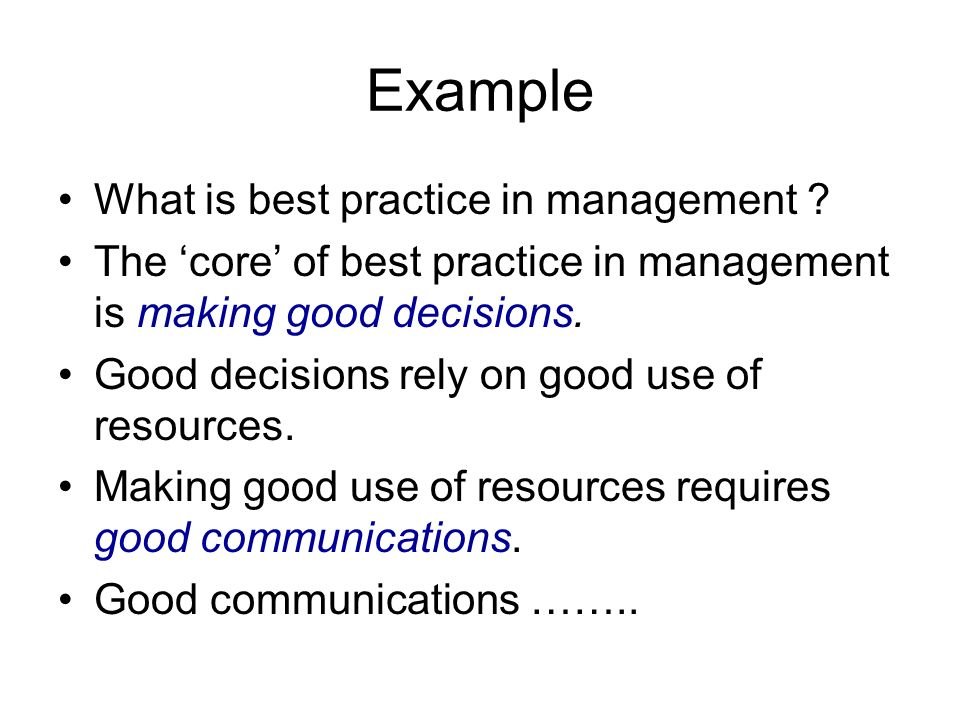 Example What is best practice in management