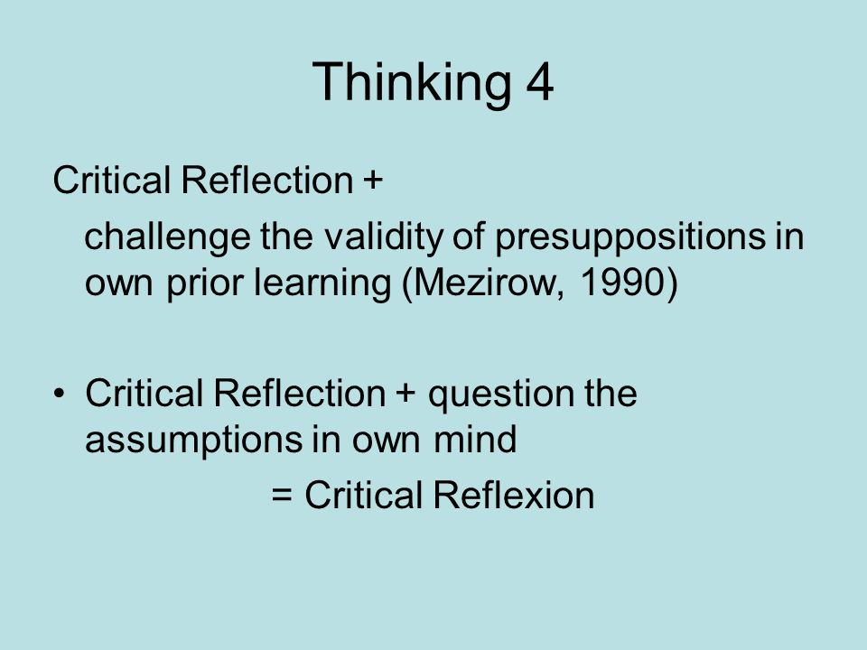 Thinking 4 Critical Reflection +