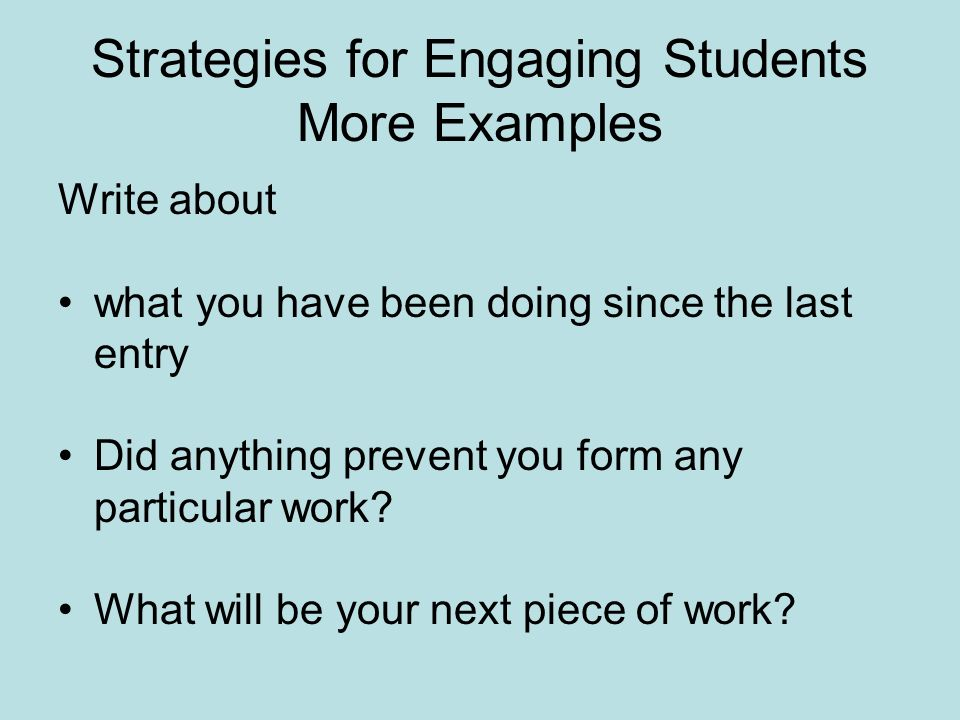 Strategies for Engaging Students More Examples