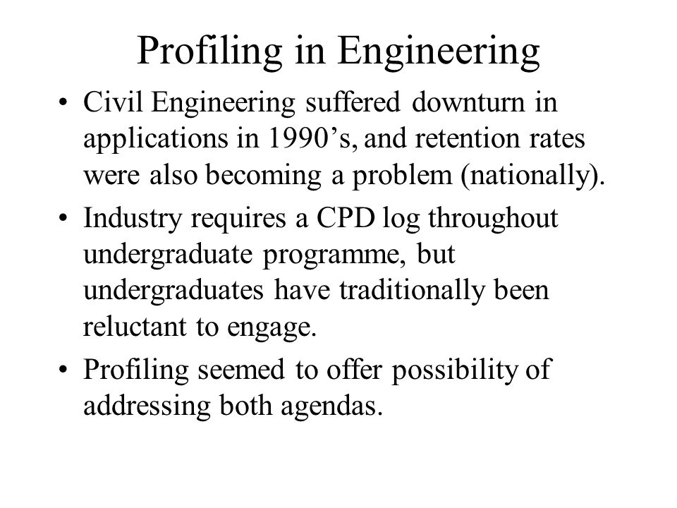 Profiling in Engineering