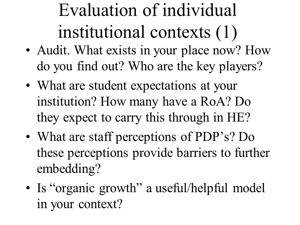 Evaluation of individual institutional contexts (1)
