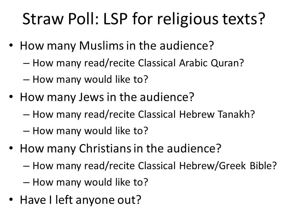 Straw Poll: LSP for religious texts