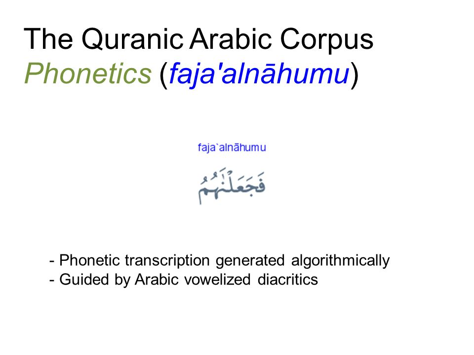 The Quranic Arabic Corpus Phonetics (faja alnāhumu)