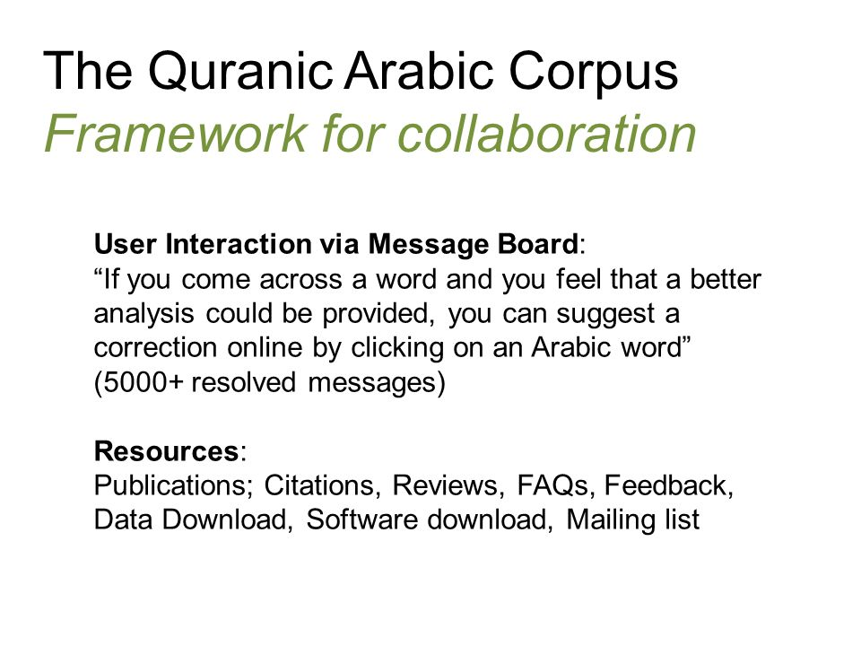 The Quranic Arabic Corpus Framework for collaboration