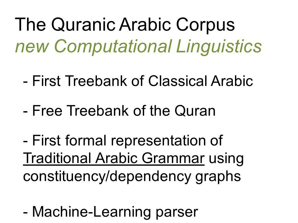 The Quranic Arabic Corpus new Computational Linguistics