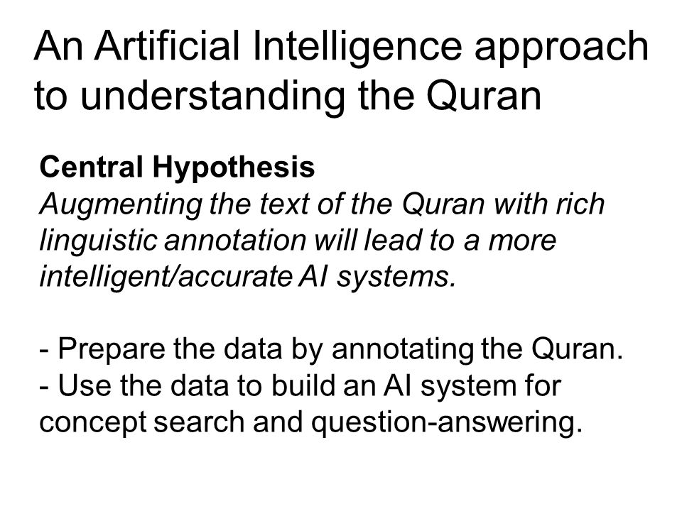 An Artificial Intelligence approach to understanding the Quran