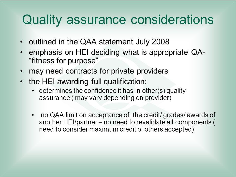 Quality assurance considerations