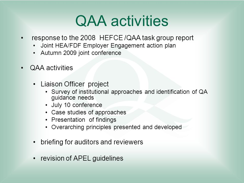 QAA activities response to the 2008 HEFCE /QAA task group report