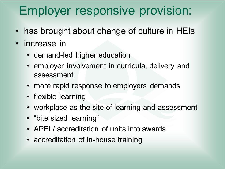 Employer responsive provision: