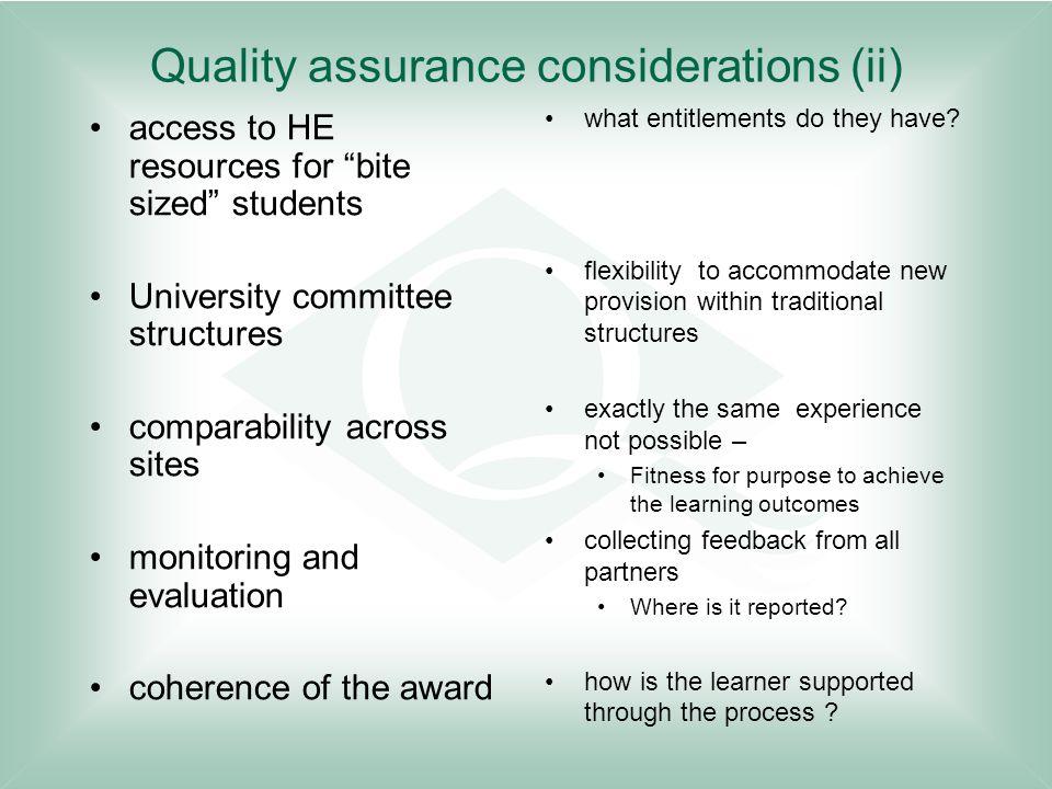 Quality assurance considerations (ii)