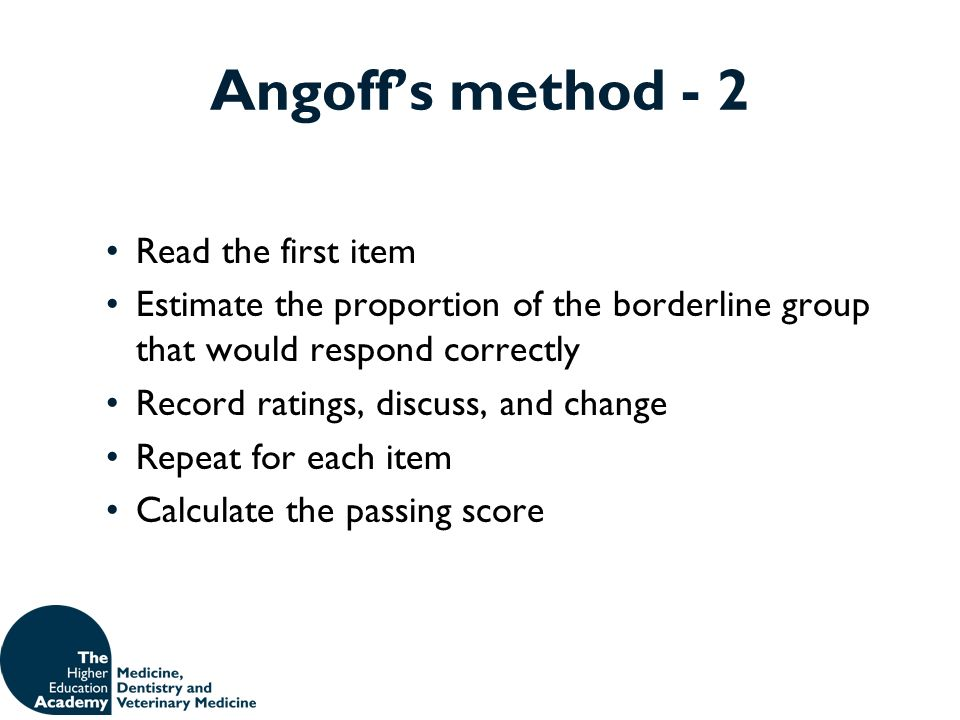 Angoff's method - 2 Read the first item