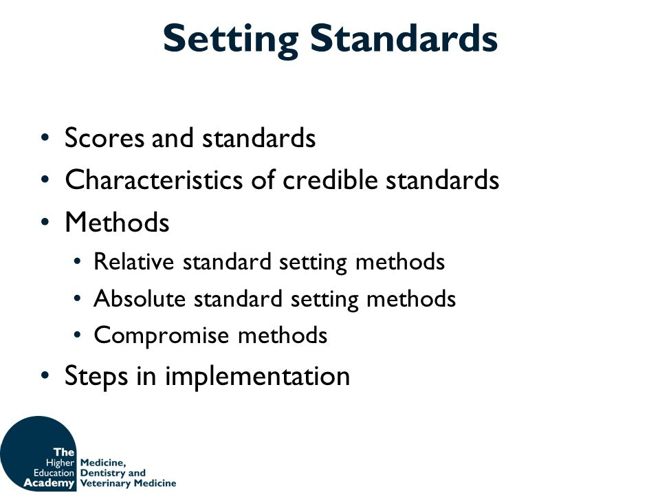 Setting Standards Scores and standards