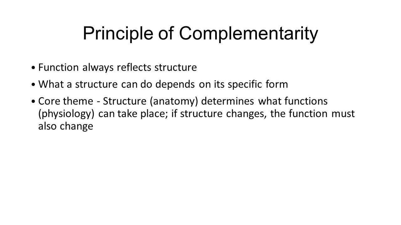 Lujo Principle Of Complementarity Anatomy And Physiology Galería ...