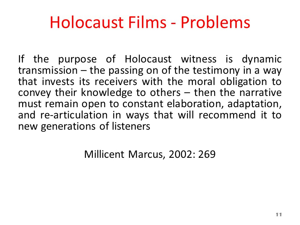 Holocaust Films - Problems