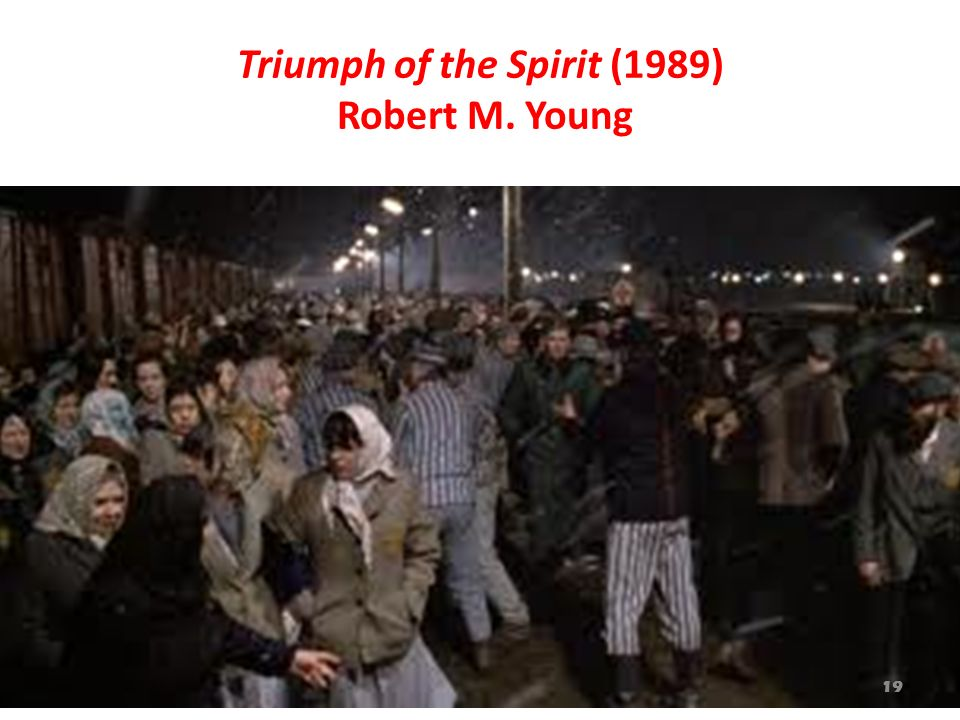 Triumph of the Spirit (1989) Robert M. Young
