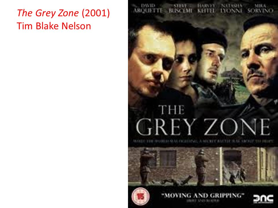 The Grey Zone (2001) Tim Blake Nelson